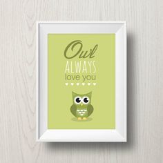 Green Valentine Printable Owl Art 'Owl always love you' - valentine gift - nursery art - owl poster - love print - green baby room
