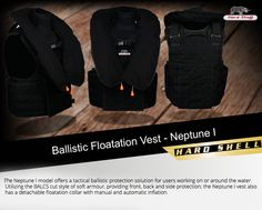 ‪#‎Ballistic‬ ‪#‎Floatation‬ ‪#‎Vest‬ - Neptune I  The Neptune I model offers a tactical ballistic protection solution for users working on or around the water.