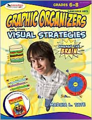 Engage the Brain: Graphic Organizers and Other Visual Strategies, Language Arts Grades 6-8, (1412952301), Marcia L. Tate, Textbooks - Barnes & Noble