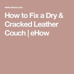 1000 Ideas About Leather Couch Fix On Pinterest Couch