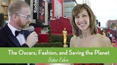 The Oscars, Fashion, and Saving the Planet