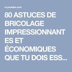 80 ASTUCES DE BRICOLAGE IMPRESSIONNANTES ET ÉCONOMIQUES QUE TU DOIS ESSAYER - YouTube