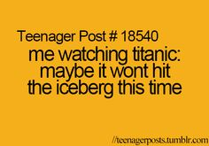 Maybe Jack won't die. Maybe just maybe i won't cry and be in a titanic mood for like 3 days lol
