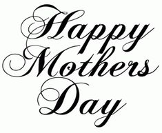 Happy mothers day free digital sentiment by Bird – Valentinstag Happy Mothers Day Clipart, Happy Mothers Day Images, Mothers Day Pictures, Mom Clipart, Mothers Day Sentiments, Card Sentiments, Mother's Day Printables, Mothers Day Poster, Mother Day Wishes