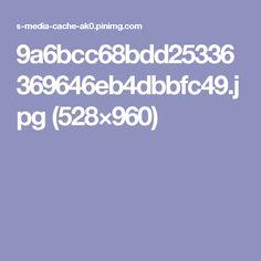 9a6bcc68bdd25336369646eb4dbbfc49.jpg (528×960)