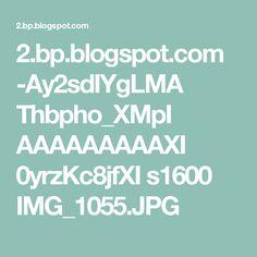 2.bp.blogspot.com -Ay2sdIYgLMA Thbpho_XMpI AAAAAAAAAXI 0yrzKc8jfXI s1600 IMG_1055.JPG