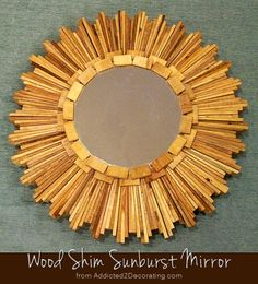 Sunburst Mirror made of inexpensive wood shims, from Addicted 2 Decorating