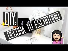 DIY: decora tu escritorio y.o habitación. |  Nathaly Chalarca
