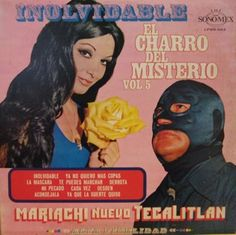 El Charro del Misterio (the ill mannered man of mystery) Lp Cover, Vinyl Cover, Cover Art, Mundo Musical, Man Of Mystery, Wrestling Posters, Worst Album Covers, Bad Album, Charro