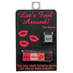 Lets Fool Around 5 Dice Game for Sale  Let's Fool Around Dice are a sexy adult foreplay game for two OR MORE players!  Each player selects a body part die and players take turns rolling the action die (suck, tickle, lick, etc.).  Add soome extra sexy spice to your romantic night with friends o