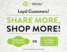 Become a Loyal customer before the 28th of Feb. And earn referral rewards! $10 if free product when you share on your social media page. And for every one of you friends who signs as a loyal through you, you will receive your choice of a FREE box of wraps or $35 in product credit! Then your friends who just signed as a loyal have 30 days as we'll to get in on the Free products through It Works! www.Meaganswonderwraps.myitworks.com 574.536.1425