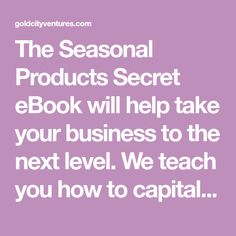 The Seasonal Products Secret eBook will help take your business to the next level. We teach you how to capitalize on seasons and trends to maximize sales. Make Money From Home, How To Make Money, Business Products, Etsy Business, Online Jobs, Passive Income, Money Saving Tips, Summer Fun, Etsy Store