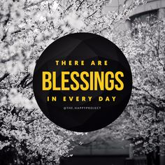 While it may not always seem like it, and not every day is amazing and perfect…there are blessings in every day.Remember to look for them. Be open to them. And be grateful for every blessing.