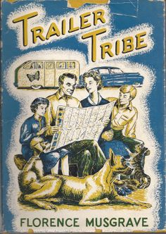 The Trailer Tribe (vintage camping and camper art)
