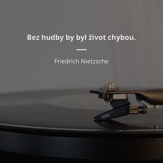 Friedrich Nietzsche, Motto, Motivation, Quotes, Celebrities, Decor, Quotations, Celebs, Decoration