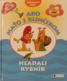 Julka's favourite book Ako Maťo s Klinčekom hľadali rybník. Cool Stuff, Portrait, Books, Decor, Libros, Decoration, Headshot Photography, Book, Portrait Paintings