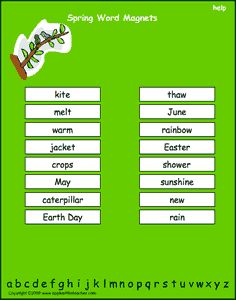 Spring vocabulary words, interactive word magnet game, vocabulary magnet games, arrange the magnets in alphabetical order   http://www.apples4theteacher.com/holidays/spring/printables/word-magnets.html