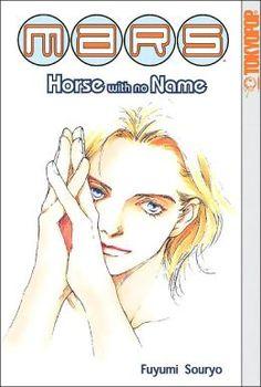 Mars: Horse with No Name by Fuyumi Soryo
