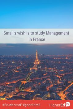 Smail has shared his wish to #studyabroad #Management in #France with his friends  Like if you want to study Management too :) #studentsofHigherEdMe  Make your study abroad wish too!