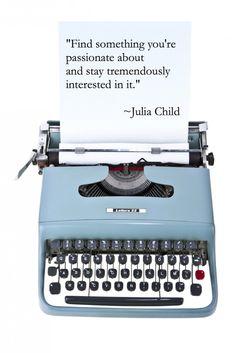 Passion - Julia Child #Quote