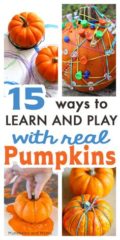 15 Ways to Learn and Play with Real Pumpkins! - Munchkins and Moms Easy Fall Crafts, Fall Crafts For Kids, Thanksgiving Crafts, Toddler Crafts, Preschool Crafts, Preschool Classroom, Kids Diy, Autumn Activities For Kids, Creative Activities