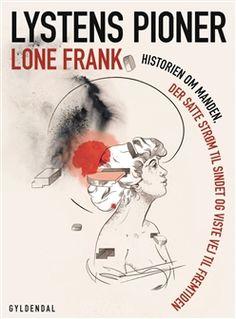 Lystens pioner   E-bog af Lone Frank   Køb Bog billigt her
