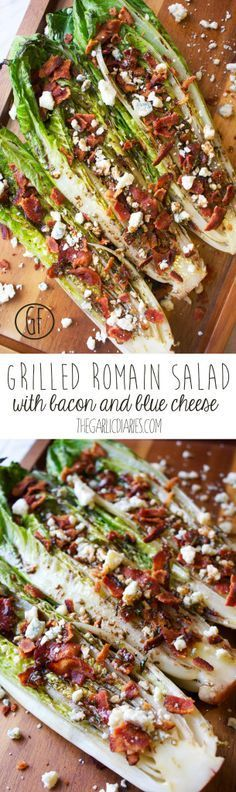 Grilled Romain Salad with Bacon and Blue Cheese
