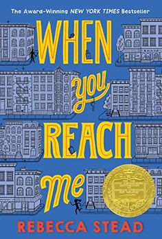When You Reach Me (Yearling Newbery) Wendy Lamb Books