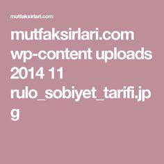 mutfaksirlari.com wp-content uploads 2014 11 rulo_sobiyet_tarifi.jpg