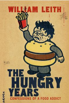 The Hungry Years by William Leith | Doubleday | Mixed Media on Paper | ©Gary Taxali
