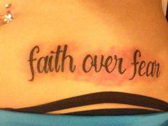 Faith over fear tattoo