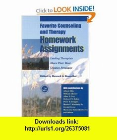 Favorite Counseling and Therapy Homework Assignments Leading Therapists Share Their Most Creative Strategies (9781583910658) Howard Rosenthal , ISBN-10: 1583910654  , ISBN-13: 978-1583910658 ,  , tutorials , pdf , ebook , torrent , downloads , rapidshare , filesonic , hotfile , megaupload , fileserve