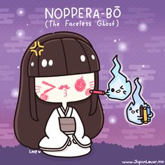 "Noppera-bo, or the ""faceless ghost"", is a legendary creature from Japanese folklore that has inspired numerous stories. They are known to frighten humans by imitating another person's face before. Japanese Yokai, Kanji Japanese, Japanese Words, Cute Japanese, Japanese Art, Japanese Urban Legends, Chibi, Art Kawaii, Japanese Language Learning"