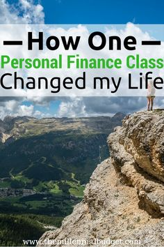 How One Personal Finance Class Changed my Life | If you are downing in debt, want to get your finances in order or want to retire early... read this personal story about one class changing my life. Click through to read!