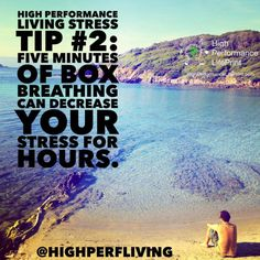 High Performance Living Stress Tip #2: Five minutes of box breathing can decrease your stress for hours.  #response #stress #mhealth #quantifiedself #measure #change #biohacking #biohack #transformation #health #life #business #vetlife #coach #coaching #highperformance #veterinarian #lifeprint #vetstudent #vettech #vetschool #success #veterinary #instavet #highperformancelifeprint #vetstudentlifeprint #hpl #highperfliving #actiontips