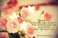 """Imam Shafi'i May Allah shower his mercy upon him.   """"If you fear becoming deluded and impressed by your deeds then remember whose pleasure you are seeking, and the joy (paradise) in which you want to be, and what punishment you fear. Whoever thinks about these things will diminish his deeds."""""""