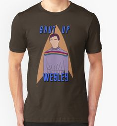 "'Wesley Crusher - ""Shut Up Wesley"" - Star Trek the Next Generation' T-Shirt by Keighcei Wesley Crusher, Holy Shirt, Comedy Show, Shut Up, Embedded Image Permalink, Star Trek, V Neck T Shirt, Classic T Shirts, Unisex"