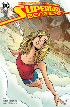 Supergirl: Being Super DC Comics (W) Mariko Tamaki (A/CA) Joelle Jones Flying and crushing coal into diamonds may come easy, but try popping a Kryptonian zit! Caldecott Honor-winning and. Marvel Dc Comics, Heros Comics, Bd Comics, Comics Girls, Dc Heroes, Dc Comics Women, Supergirl Comic, Supergirl Drawing, Batgirl