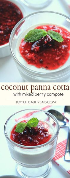 Creamy custard-like Coconut Panna Cotta topped with a tart Raspberry Blackberry Compote, it's an incredible dessert that you won't feel guilty eating! | joyfulhealthyeats.com #paleo #glutenfree