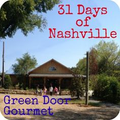 31 Days of Nashville - Green Door Gourmet