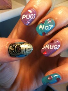Pugs Not Drugs Nails!
