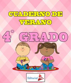 Cuaderno de Verano para Imprimir Cuarto Grado |Primaria| Editorial MD School Items, Core Standards, Fourth Grade, Editorial, Homeschool, Language, Classroom, Science, Education