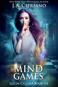 Mind Games: An Urban Fantasy Novel (The Lillim Callina Chronicles Book 6) by [Cipriano, J.A.]