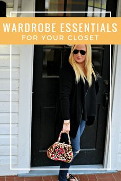 Wardrobe Essentials for Your Closet | Glam Karen