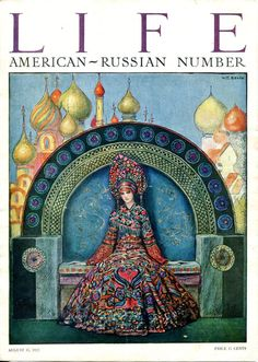 LIFE Magazine, Russian Number (August 31, 1922) by W.T. Benda