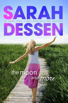 The Moon and More by Sarah Dessen -- for teens:  Ah, summer romance...  Also available as an e-book.