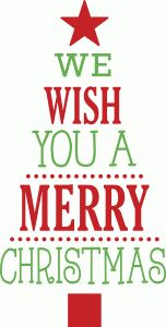 We wish you a merry christmas tree | SVG Files | Pinterest ...