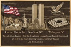 flight 93, pentagon, and twin towers images together in one photo | Never Forget