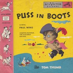 """Puss in Boots, Tom Thumb Paul Wing, RCA Victor Y-428, 10"""", 78RPM record in sleeve, Total Time: 7:49."""