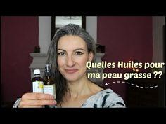 Quelles huiles végétales pour les peaux grasses ??? - YouTube